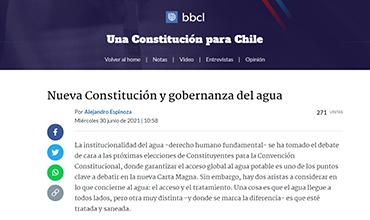 biobiochile.cl / Nueva Constitución y gobernanza del Agua / Por: Alejandro Espinoza